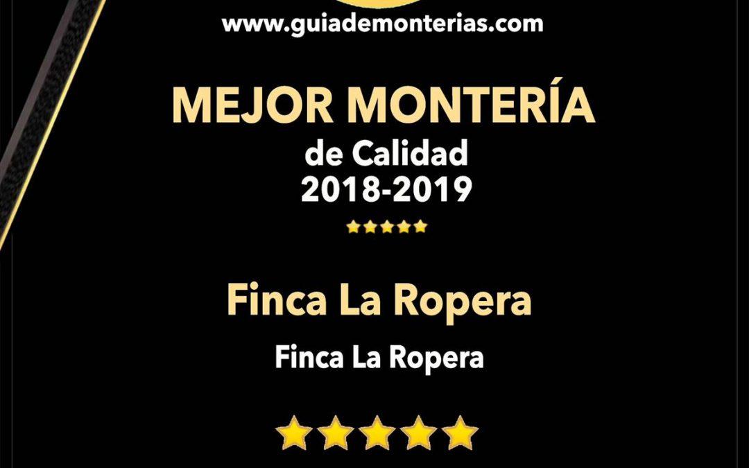 Finca La Ropera premiada como MEJOR MONTERÍA DE CALIDAD 2018/2019 a nivel nacional